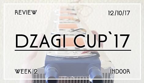 Новости DzagiCup17: Обзор индора. Неделя 2